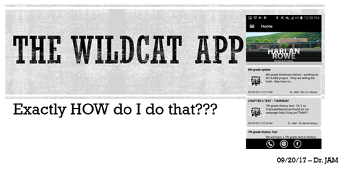 The Wildcat App Exactly How do I do that???